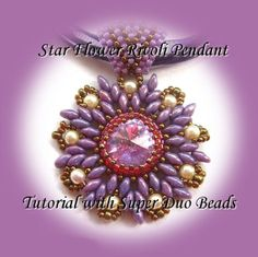 PDF Tutorial Star Flower Rivoli Pendant with SuperDuo Beads Tutorial Beading Pattern