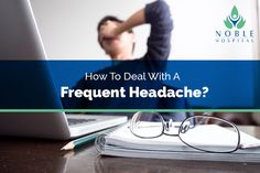 Lack of enough sleep can be a major reason to cause frequent headaches. Next time, when you deal with headaches, try finding a dark room with quiet environment and sleep for few hours. If you feel better after waking up, then be sure that it is due to lack of sleep in your life.