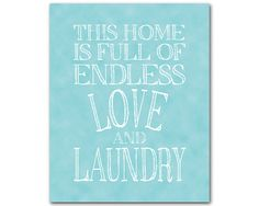 Items similar to This home is full of endless love and laundry - Laundry Room Wall Art - Typography Word Art - Chalkboard PRINT - Housewarming gift - decor on Etsy Laundry Room Art, Endless Love, Handmade Gifts, Etsy, Home, Laundry Art, Kid Craft Gifts, Craft Gifts, Ad Home