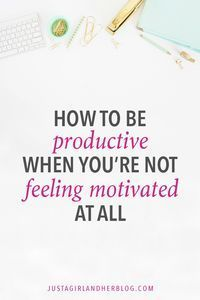 How do you be productive when you're not feeling motivated? This post has so many helpful tips! Productivity Tips Self Development, Personal Development, Productivity Apps, Increase Productivity, Burn Out, Startup, Time Management Tips, Business Management, How To Get