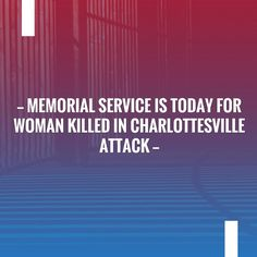 Just posted! Memorial service is today for woman killed in Charlottesville attack http://presyousideas.com/memorial-service-is-today-for-woman-killed-in-charlottesville-attack?utm_campaign=crowdfire&utm_content=crowdfire&utm_medium=social&utm_source=pinterest