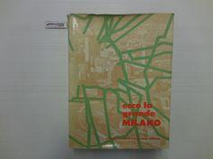 J 4967 LIBRO ECCO LA GRANDE MILANO 1A ED DEL 1970 - http://www.okaffarefattofrascati.com/?product=j-4967-libro-ecco-la-grande-milano-1a-ed-del-1970