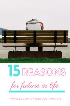 Reasons For Failure: This article will provide you 15 Reasons For Failure in Life and Causes of Failure. Read Now to find out Are You Making these Mistakes? Success And Failure, Mindful Living, Life Goals, Mistakes, Evolution, How To Find Out, Group, Inspired, Board