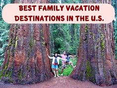 Some places are just amazing family vacation destinations. Here are the best in the U.S.