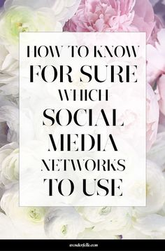 How to know for sure which social media networks to use? An infographic for brands / small business owners.