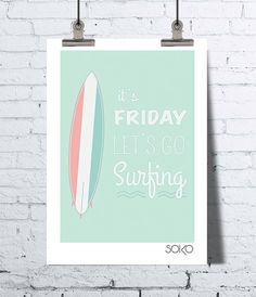 """Zeigt Surfen, Sommer, Wandschmuck, """"Es hat Freitag Surfen gehen wir"""", Kinder"""