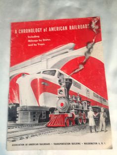 A Chronology of American Railroads Trains Pamphlet Booklet 1953