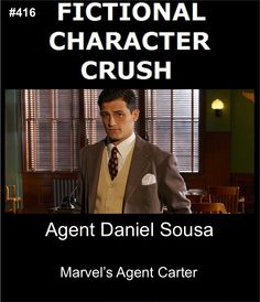 Fictional Character Crush: Agent Daniel Sousa from Marvel's Agent Carter || I'm seriously head over heels, guys. It's bad....