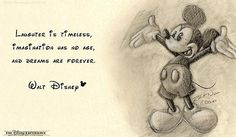 Mickey Mouse drawing and Walt Disney Quote  ... Perfect pair.