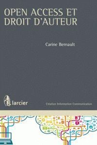 BERNAULT,  CARINE. Open ACCESS ET DROIT D'AUTEUR. Bruxelles : Editions Larcier,  2016. 346.048 BER