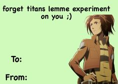 Valentines Anime, Funny Valentines Cards, Anime Pick Up Lines, Zoo Wee Mama, Aot Memes, My Well Being, Aot Characters, Lip Biting, Cry For Help