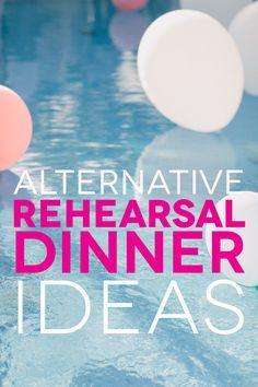 10 Alternative Rehearsal Dinner Ideas to Fit Any Vibe