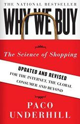 Why We Buy: The Science of Shopping-Updated and Revised for the Internet, the Global Consumer, and Beyond (affiliate link) Happy Reading, Reading Lists, Books To Read, My Books, Know Your Customer, Me Me Me Song, Smart People, Critical Thinking, Book Recommendations