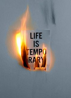 life is temporary +++Visit http://www.quotesarelife.com/ for more quotes on #life and #positivity