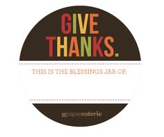 FREE Blessings Jar Printables. Make it now, tuck little notes in all month long, read them on Thanksgiving.— The Greenbacks Gal