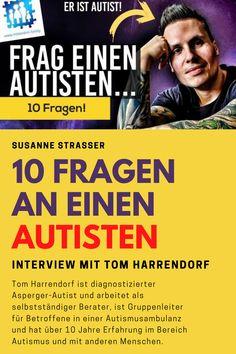 Tom Harrendorf (Autist) im Interview mit Susanne Strasser Tom Harrendorf beantwortet 10 Fragen über seinen Autismus #autismus #autismusspektrum #susannestrasser #tomharrendorf Interview, Asperger, Autism, 10 Years