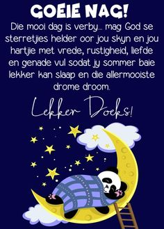 Goeie Nag, Afrikaans, Beautiful Landscapes, Good Night, Words, Amanda, Bob, Inspiration, Nighty Night
