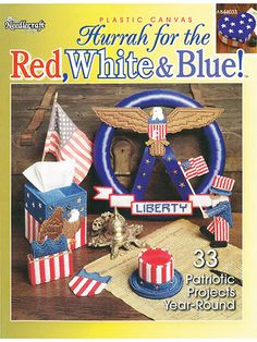 Patriotic Plastic Canvas Patterns - Strike up the band and get ready for the celebration! Show your true-blue American pride with over 30 plastic canvas projects for home, office, gifts and more. Whether you like stitching with 7-mesh, 10-mesh or a combination, you'll find bunches of patterns (aff link)