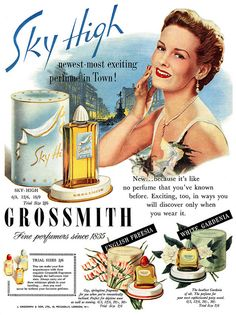 Sky High - the newest, most exciting perfume in town! #vintage #beauty #ads #1950