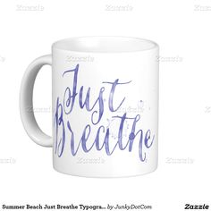 Summer Beach Just Breathe Typography Classic White Coffee Mug