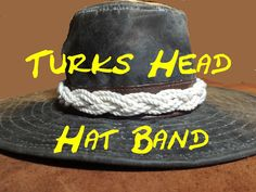 How to Make Turks Head Hat Band