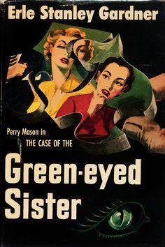 Erle Stanley Gardner - Green-eyed Sister http://illustratedladies.tumblr.com/post/26211484682