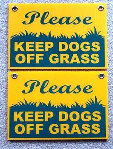 Fun keep dogs off lawn sign