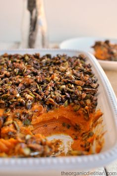 Sweet Potato Casserole with Molasses Candied Nut Crunch - The Organic Dietitian