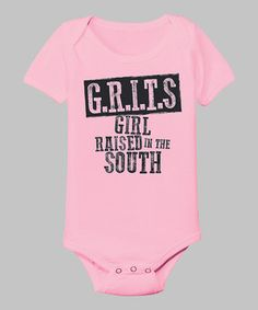 Look what I found on #zulily! Country Casuals Light Pink 'Girl Raised in the South' Bodysuit - Infant by Country Casuals #zulilyfinds