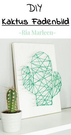DIY Kaktus Fadenbild selber machen - schöne DIY Deko Idee, aber auch tolle, kreative Geschenkidee - einfach zu basteln und trotzdem ein echter Hingucker #dekoration #basteln