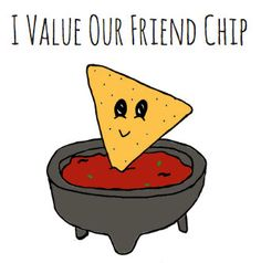 I Value Our Friend-chip Chips and Salsa Pun Card - Puns - Play On Words - Friends - Funny - Cute Makeup World Recipes Food ? Funny Food Puns, Punny Puns, Cute Puns, Food Humor, Funny Cute, Funny Memes, Puns Hilarious, Puns Jokes, Birthday Card Puns