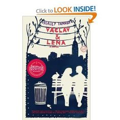 Vaclav & Lena: A Novel about two Russian immigrants and their back stories as they grow into adolescence.