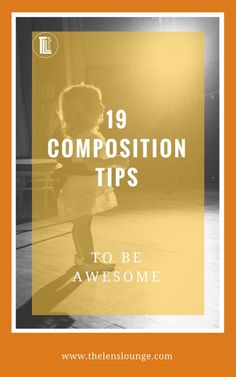 Captivating photos are made of 4 things: great composition, beautiful light, correct exposure, perfect focus. Here are 19 composition tips to get you started >> #photocomposition #photography #phototips #composition