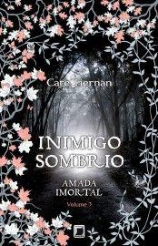 Baixar Livro Inimigo Sombrio - Amada Imortal Vol 3 - Cate Tiernan em PDF, ePub e Mobi ou ler online
