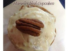 Click **Share** to *Save* this Awesome Recipe to your Timeline!  Hummingbird Cupcakes   Makes 6 cupcakes...  Cupcake Ingredients: 1/8 c crushed pineapple 100% juice 1 med-large ripe banana, mashed 1/2 c all-purpose flour 1/4 tsp baking powder 1/4 tsp baking soda 1/4 tsp cinnamon 1/8 tsp salt 1/2 stick unsalted butter, softened 1/4 c sugar 1 large egg 1/2 tsp vanilla extract 1/3 c pecans, chopped divided 6 pecan halves (optional) Cream Cheese Frosting Ingredients 4 oz low fat cream cheese 2…