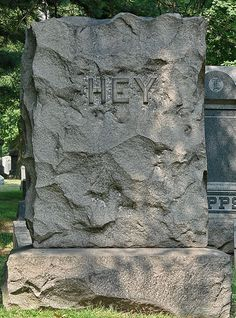 """Hey"" Shortest ""Momento mori"" epitaph I have ever seen. ;-)"