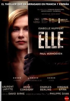 ELLE. Michele, una exitosa ejecutiva de una empresa de software, busca venganza tras ser asaltada en su propia casa por un intruso.