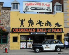 Criminals Hall Of Fame Wax Museum features figures of Lizzie Borden, Al Capone, John Wilkes Booth, and a few serial killers, among others. The Adolf Hitler figure was stolen in 1999 during business hours--it was never found and they never knew who did it. Located in Niagara Falls, Ontario, Canada, of all places