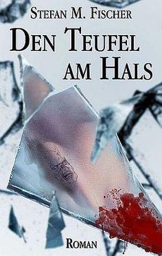 »»» Das Buch von Stefan M. Fischer: Seitdem Sebastian einen Dämon beschworen...    #leseprobe