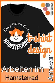 Du willst das Hamsterrad verlassen, den Stress bei der Arbeit, dann ist dieses Design genau das richtige für Dich. Burnout durch Karriere oder Freiheit fragt der niedliche Hamster. Das T-Shirt gibt es auf amazon.de.  #t-shirt #amazon #hamster #meerschweinchen #burnout #freiheit #arbeit #stress T Shirt Designs, Burn Out, Hamster, Women, Stress At Work, Co Worker Gifts, Guinea Pigs, Abandoned, Freedom