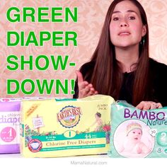 """We cloth diaper, but occasionally we will use a """"green"""" disposable. But do they work? In this post we find out. http://www.mamanatural.com/green-diaper-showdown/"""