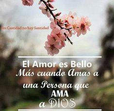#amor #amar #Dios #noviazgo #castidad #santidad