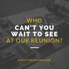 More ideas on using social media to build excitement for your high school reunion from varsityreunions.com.