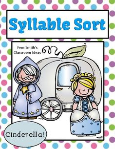 Syllable Sort Cinderella Center Game for Common Core #CommonCore www.FernSmithsClassroomIdeas.com