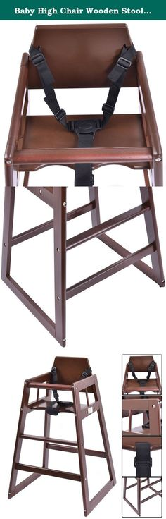 Baby High Chair Wooden Stool Infant Feeding Children Toddler Restaurant Brown. Description: This High chair helps keep children secure during dining. It features wood construction and comes in an attractive brown color. It Includes seat belt and safety strap allowing child to sit at a standard height table in comfort and safety Includes seat belt and safety strap. Don't hesitate to buy it! According to EN 14988-1:2006+A1:2012: Child's high chairs - Part 1: Safety requirements; EN...