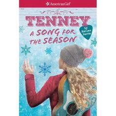 A Tenney: A Song for the Season (American Girl: Tenney Grant, Book Volume 4 - by Kellen Hertz American Girl Outlet, American Girl Books, Christmas Gifts For 10 Year Olds, Christmas Time, Books For Tweens, Tween Books, American Girl Accessories, Smart Girls, Book Girl