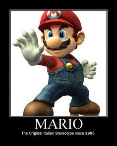 Mario: Italian stereotype since 1985.