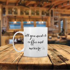 All You Need is Love and Mascara Ceramic Coffee Mug  by Powerful Righteous Mother Ceramic Coffee Mug by Mug A Love on Etsy. Anything can be customized for no additional cost! Many Colors to choose from! Ships out same day! ONLY $12 using Coupon Code: PINITDEC