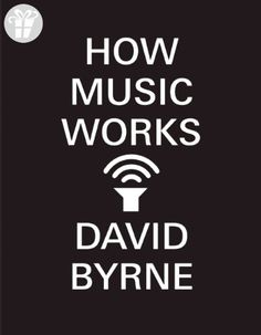 How Music Works (*Amazon Partner-Link)