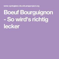 Boeuf Bourguignon - So wird's richtig lecker